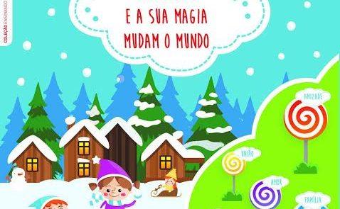 Livro Infantil - Felicidade e a magia mudam o mundo