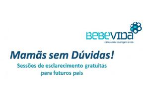BEBÉ VIDA - Sessão de esclarecimento gratuita a futuros pais