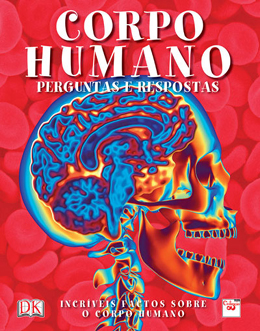 Corpo Humano - Perguntas e Respostas